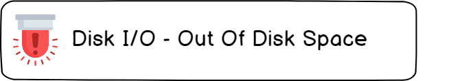 Bonus Lesson custom alerts for disk alert-out-of-disk-space