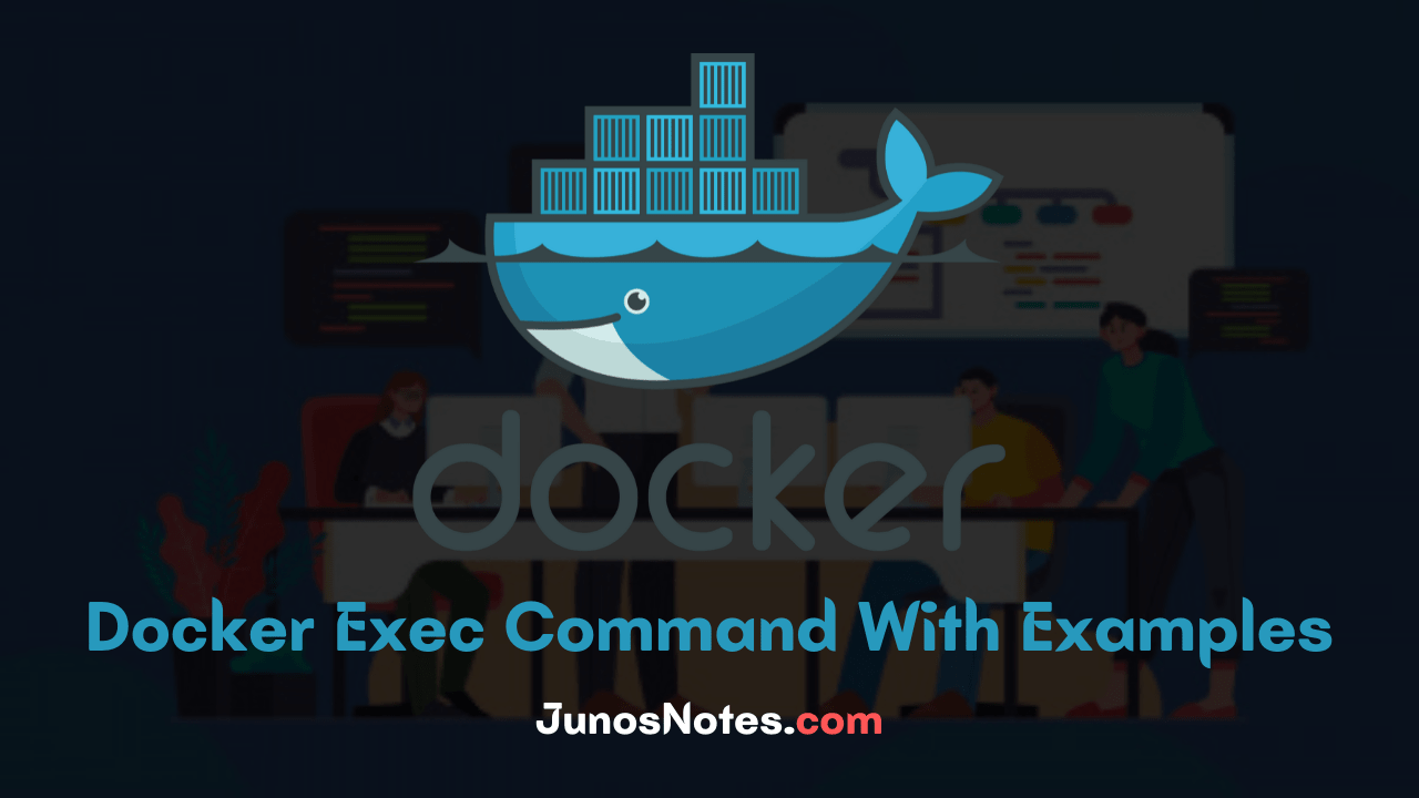 Docker Exec Command With Examples
