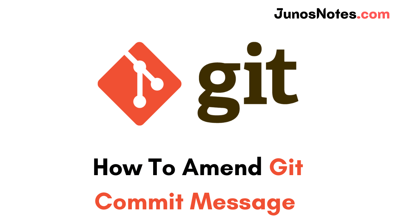 How To Amend Git Commit Message
