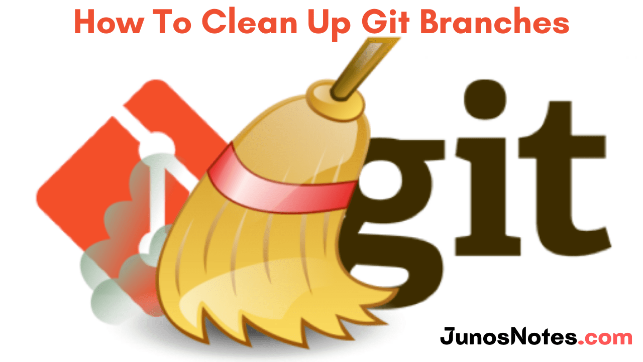 How To Clean Up Git Branches