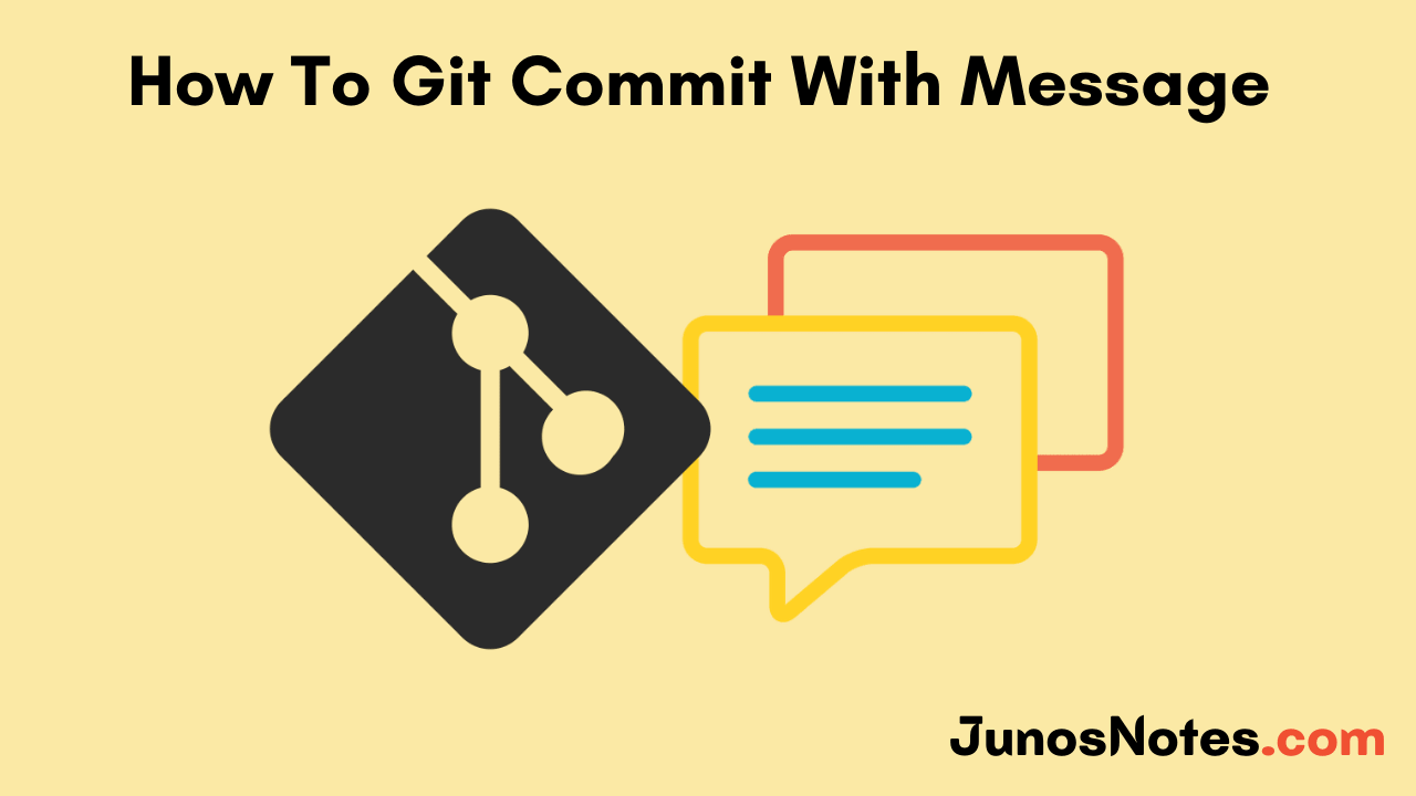 How To Git Commit With Message