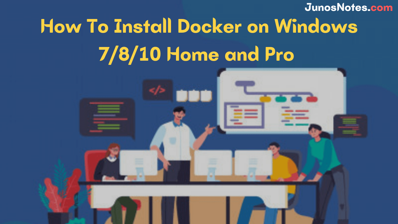 How To Install Docker on Windows 7 8 10 Home and Pro