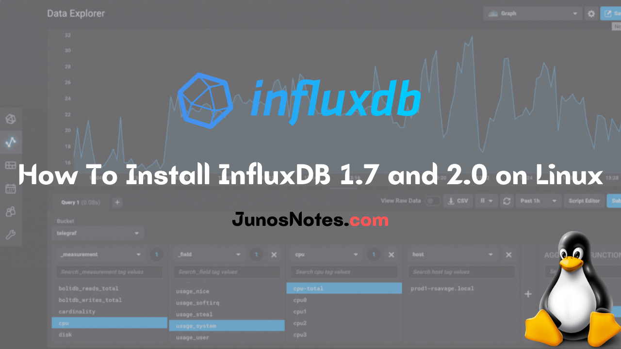 How To Install InfluxDB 1.7 and 2.0 on Linux