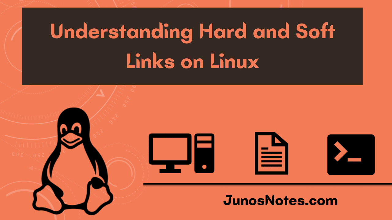 Understanding Hard and Soft Links on Linux