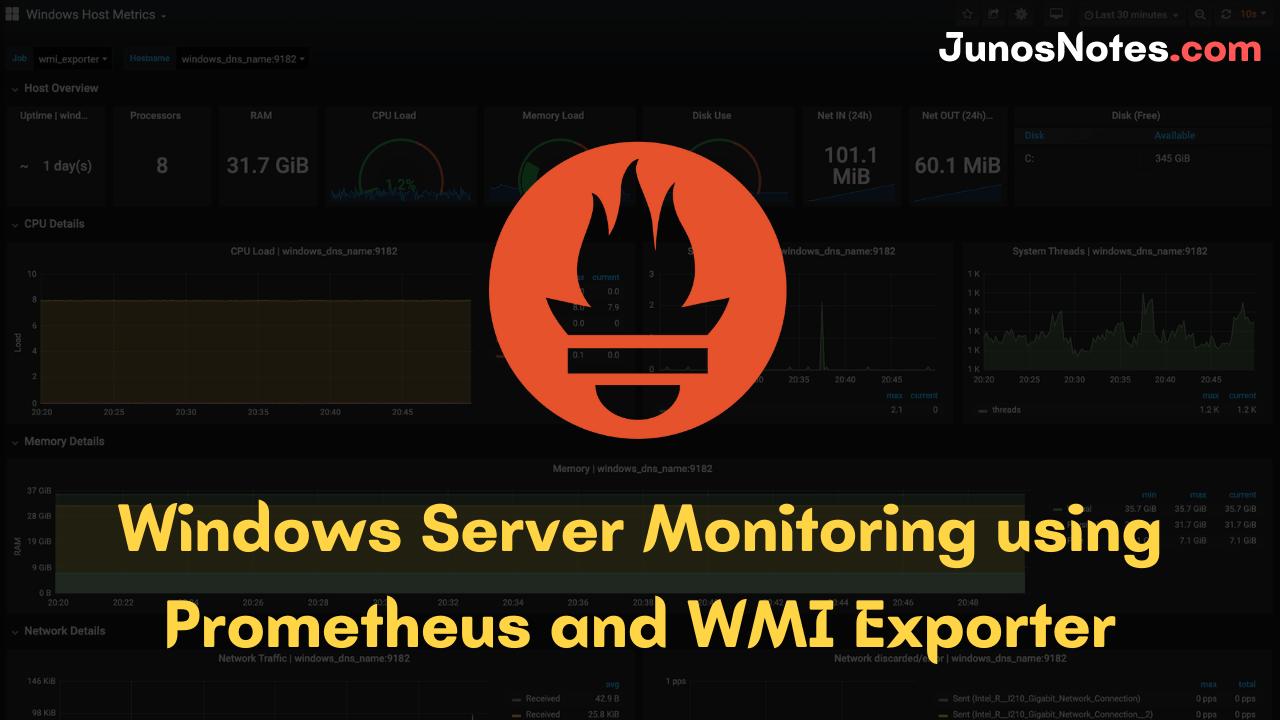Windows Server Monitoring using Prometheus and WMI Exporter